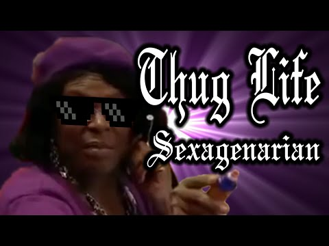 Thug Life Sexagenarian [Bullshit-Free Old Skool Edition (For the Haters)]