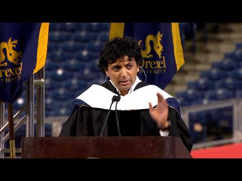 2018 Drexel Commencement  M Night Shyamalan Speech