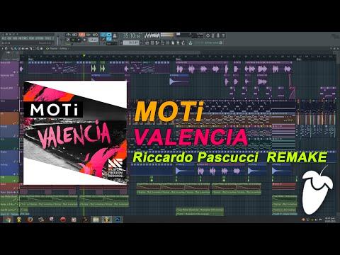 MOTi - Valencia (Original Mix) (FL Studio Remake + FLP)