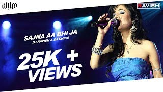 DJ Ravish & DJ Chico - Sajna Aa Bhi Ja (Come Back Mix) - Promo Video.asf