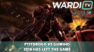 PtitDrogo vs GuMiho (PvT) - 2018 Has Left the Game Groups