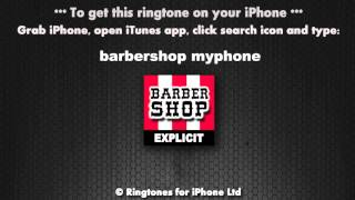 Barbershop Explicit Pick Up Your Fucking Phone RIngtone