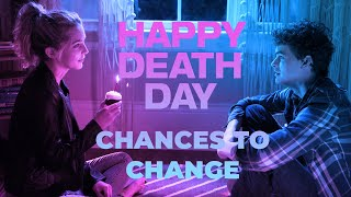Chances to Change - A Happy Death Day Video Essay