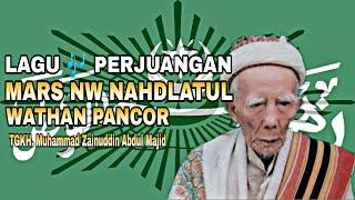 Mars NW Nahdlatul Wathan Pancor Lombok Timur NTB