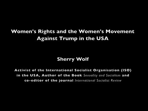 13.01.2018 · The Other Davos · Women's Rights and the Women's Movement in the USA · Sherry Wolf