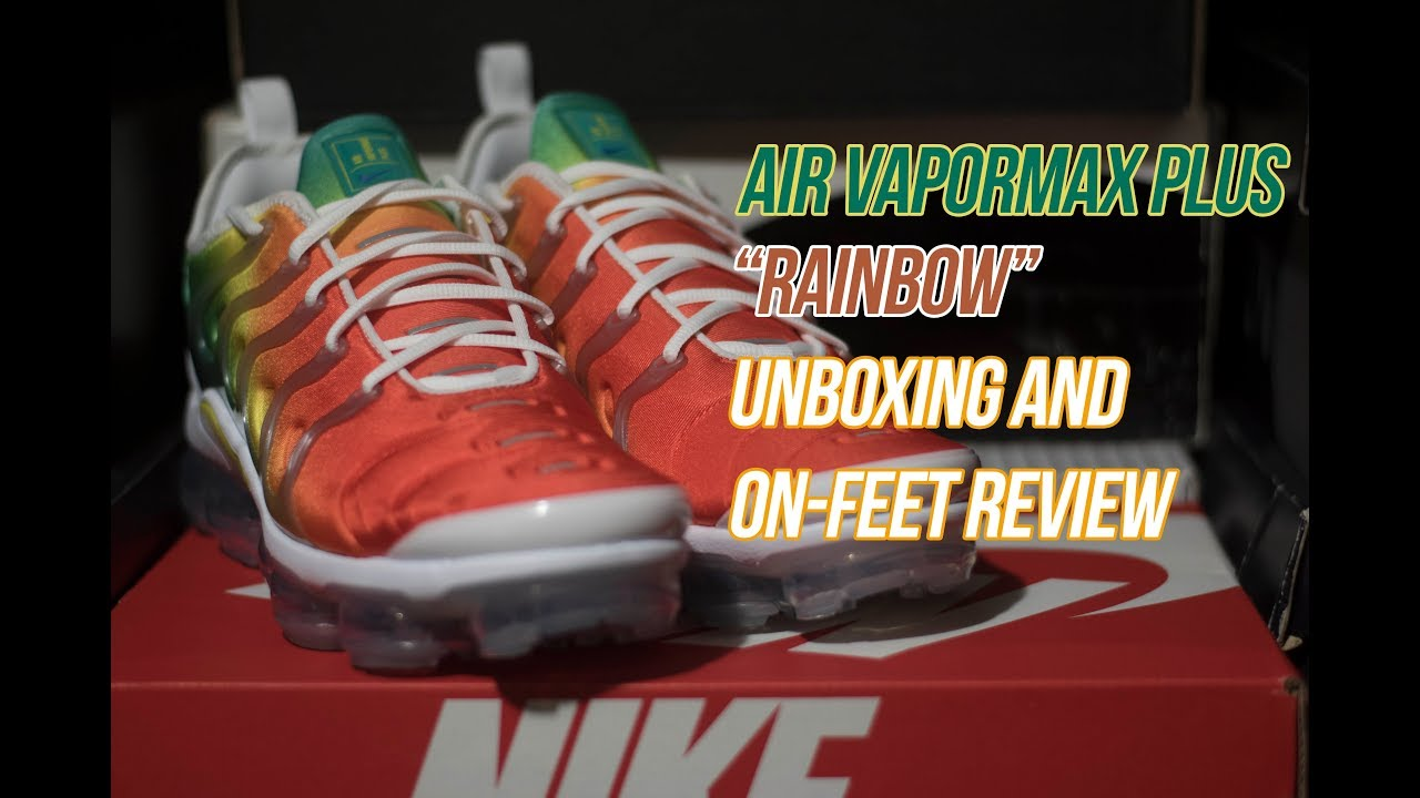 acb051622573b Air Vapormax Plus Rainbow  Unboxing and Review - YouTube