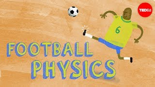 Football Physics: The