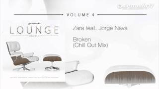 Zara feat. Jorge Nava - Broken (Chill Out Mix)