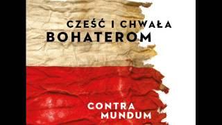 CONTRA MUNDUM 02. Pieśń Konfederatów Barskich - nowy album 2015