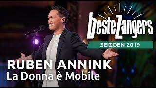 Beste Zangers gemist? Ruben Annink zingt La Donna è Mobile
