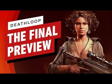Deathloop: The Final Preview
