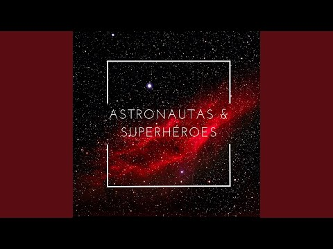 Astronautas Y Superheroes - 동영상
