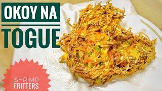 Okoy na Togue | Crispy fritters | Simple & Easy