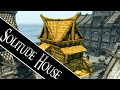 Skyrim - How to Get a House in Solitude