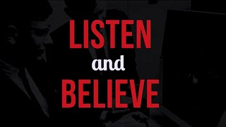 Listen and Believe - Gaming