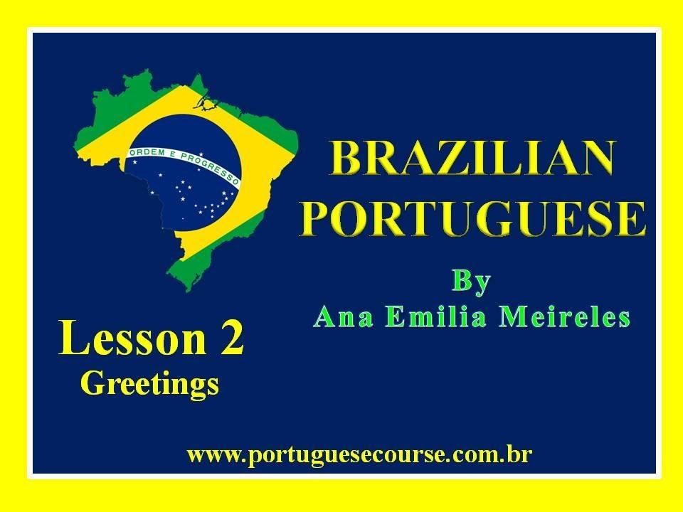 Brazilian portuguese for beginners lesson 2 greetings youtube brazilian portuguese for beginners lesson 2 greetings m4hsunfo