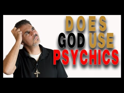 Can God use Psychics to Speak to You?