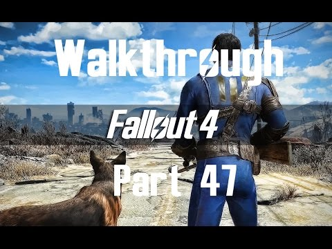 YANGTZE - Fallout 4 Walkthrough Part 47 (No Commentary) 1080p HD