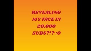 Lets get to 20k subs for face reveal| Discord info,streams,and more