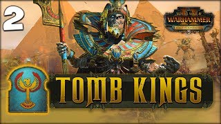 SETTRA RULES! Total War: Warhammer 2 - Tomb Kings Campaign - Settra #2