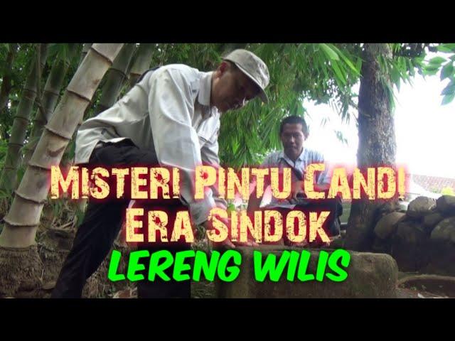 Masih Misteri, Door-pel Era Sindok Lereng Wilis/Nganjuk/#door-pel_sindok_