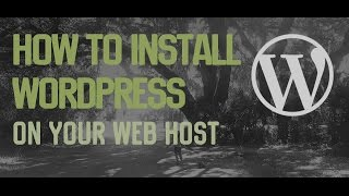 How to Install WordPress on your Web Host automatically and manually in under 20 mins.