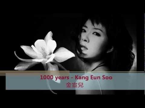 1000 years ~ Kang Eun Soo  (金宣兒)