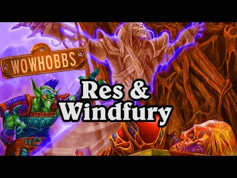 Res & Windfury ~ Mean Streets of Gadgetzan ~ Hearthstone