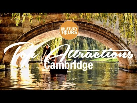 Cambridge Top Attractions - UK Study Tours