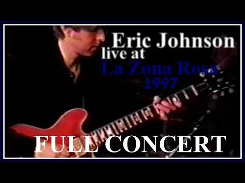 Eric Johnson live at La Zona Rosa, Austin, TX (1997) [VERY RARE] + SETLIST BELOW