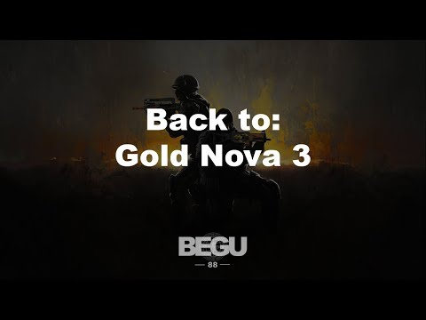 Back to Gold Nova 3 - CS: GO