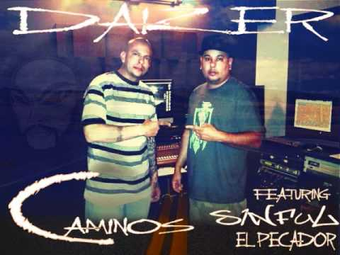 Daizer The One ft. Sinful El Pecador - Caminos  - This song is now available on itunes, amazon etc.