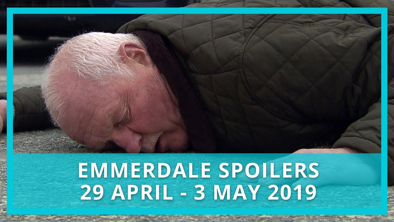 Emmerdale spoilers: 29 April - 3 May 2019