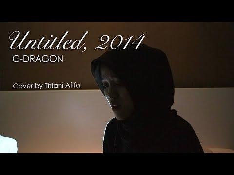 무제 (無題) (Untitled, 2014) - G-DRAGON (Cover by Tiffani Afifa)