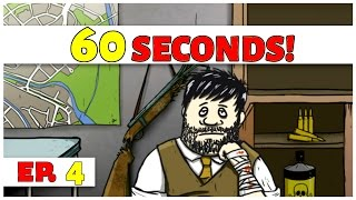 60 Seconds! - Ep. 4 - Sick and Injured! - Let's Play [60 Seconds DLC Gameplay]