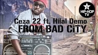 Ceza 22 ft. Hilal Demo - From Bad City 2017 Video