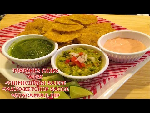 Tostones Chips With 3 Different Sauces/Dips... DELICIOUS