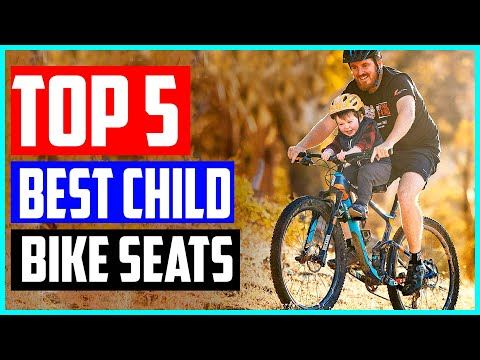 Top 5 Best Child Bike Seats in 2020 Reviews