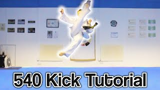How to Taekwondo 540 Kick | GNT Tutorial