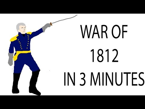 War of 1812 | 3 Minute History