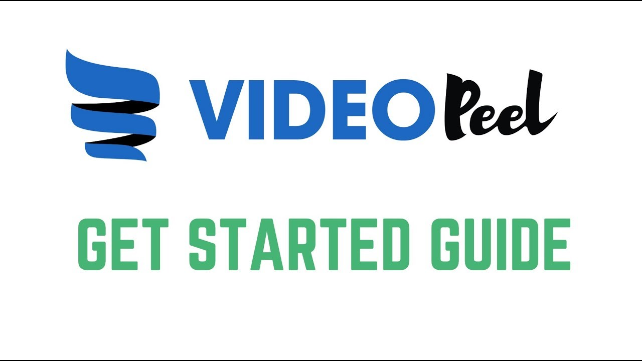 VideoPeel Get Started Guide