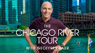 The Chicago River Tour with Geoffrey Baer