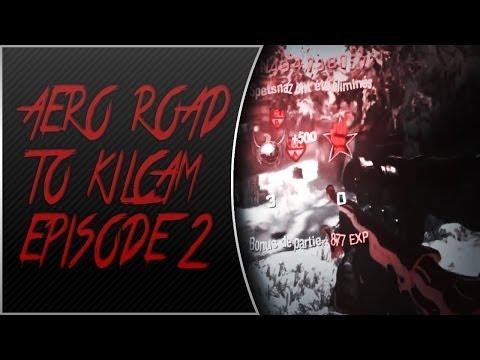 AeRo Clan: Road to a KILLCAM! : Episode 2