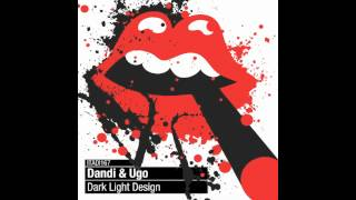 Dandi & Ugo - Il Passatore (Original Mix)
