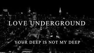 Grau Selection presents 'Love Underground'