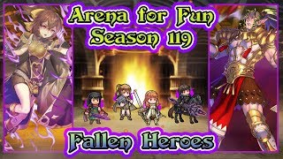 [Fire Emblem Heroes] Arena for Fun with Fallen Heroes   Season 119 - Tier 20.5