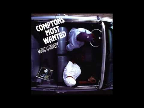 1992 -Comptons Most Wanted - Music to Driveby( FULL ALBUM)