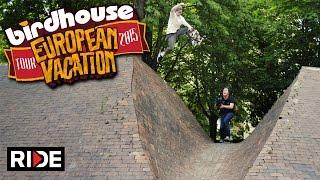 Birdhouse Skateboards European Tour 2015 - Part 2 of 3