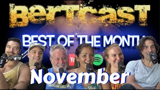Bertcast - Best of November 2019