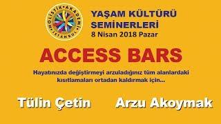 Access Bars   Tülin Çetin   Arzu Akoymak   Holistik Akademi Seminerleri